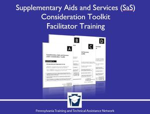 Supplementary Aids and Services Consideration Toolkit On-Demand Facilitator Training