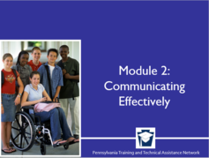 Enhancing Family Engagement Series Module 2: Communicating Effectively