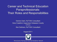 Career and Technical Education Paraprofessionals: Their Roles and Responsibilities