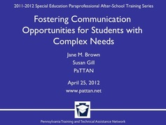 Fostering Communication Opportunities for Students with Complex Needs