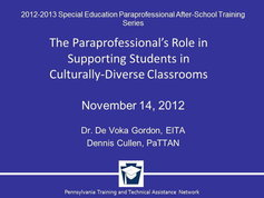 Paraprofessional's Role in Supporting Students in Culturally-Diverse Classrooms
