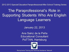The Paraprofessional's Role in Supporting Students Who Are English Language Learners