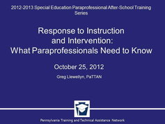 What Special Education Paraprofessionals Need to Know About Response to Instruction and Intervention (RTII)