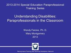 Understanding Disabilities: Paraprofessionals in the Classroom