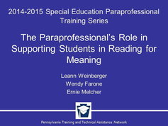 The Paraprofessional's Role in Supporting Students in Reading for Meaning