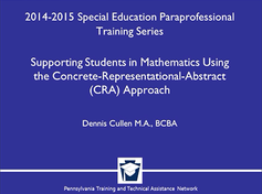 Supporting Students in Mathematics Using the Concrete-Representational-Abstract (CRA) Approach