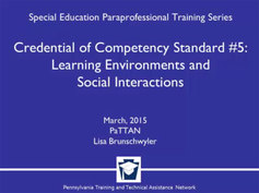 Credential of Competency Standard #5: Learning Environments and Social Interactions: Creating Positive Classrooms