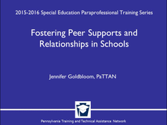 Fostering Peer Supports and Relationships in Schools
