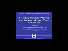 Secondary Transition; Working with Students to Prepare Them for Adult Life