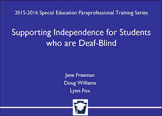 Supporting Independence for Students who are Deaf-Blind
