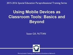 Using Mobile Devices as Classroom Tools: Basics and Beyond