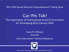 Can We Talk? The Importance of Communication and Conversation for Developing Early Literacy Skills