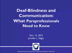 Deaf-Blindness and Communication: What Paraprofessionals Need to Know