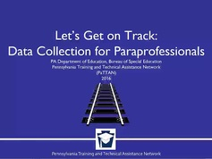 Let's Get On Track: Data Collection for Paraprofessionals