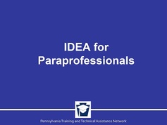 IDEA Refresher for Paraprofessionals