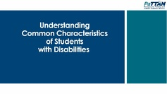 Understanding Common Characteristics of Students with Disabilities